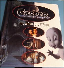 Casper deluxe movie storybook: Leslie McGuire