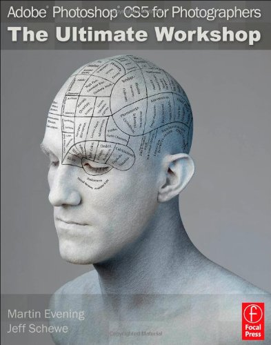 Adobe Photoshop CS5 for Photographers The Ultimate Workshop