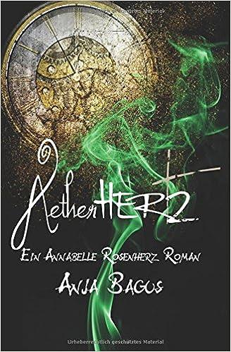 Ætherhertz – Ein Annabelle Rosenherz Roman (Anja Bagus)
