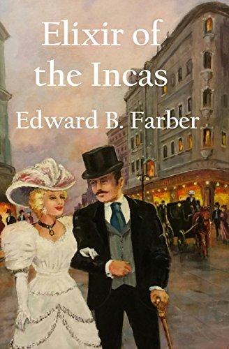 Book: Elixir of the Incas by Edward Farber