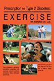 Prescription for Type 2 Diabetes:Exercise
