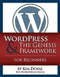 WordPress & The Genesis Framework For Beginners