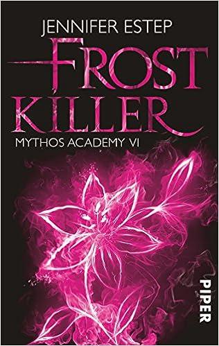Frostkiller - Mythos Academy 6