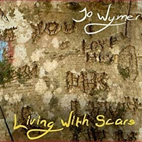 Living With Scars