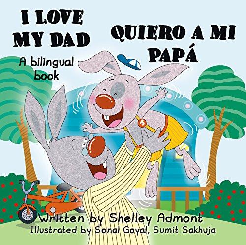Children's book: I Love My Dad -Quiero a mi Papá- Bilingual