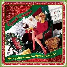 Merry Christmas... Have a Nice Life!