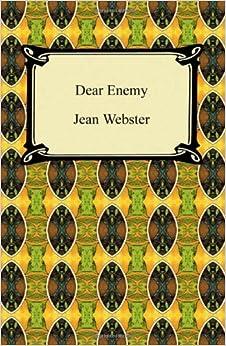 Dear Enemy: Jean Webster: 9781420939286: Amazon.com: Books