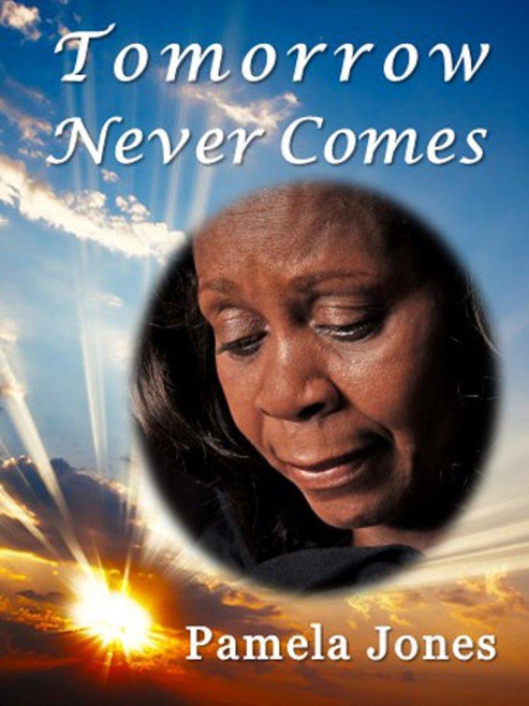 Tomorrow-Never-Comes