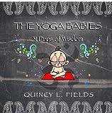 The Yoga Babies: 31 Days Of Wisdom