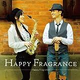 Happy Fragrance - ARRAY(0x1001b528)