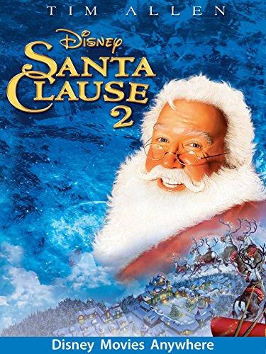 The Santa Clause 2 Movie - Disney Movies Anywhere