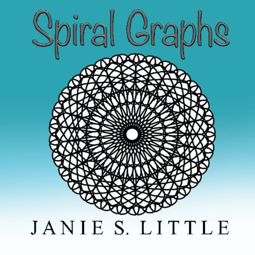 Spiral Graphs A Mini Coloring Book For Adults By Janie S Little