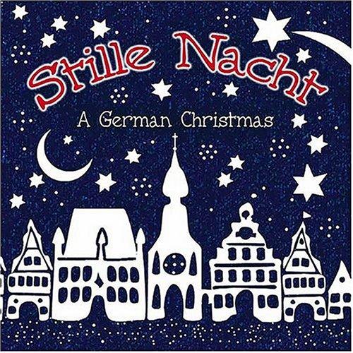 Stille Nacht - A German Christmas