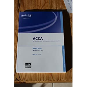 Download F6 Taxation Tx (Fa 10) - Exam Kit (Acca) by hannahbyo on