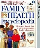 British Medical Association Family Health Encyclopedia