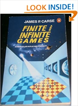 Book Review: Finite and Infinite Games by James P. Carse
