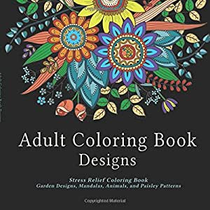Amazon.com: Adult Coloring Book Designs: Stress Relief ...