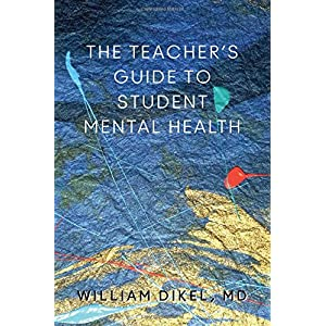 Learn more about the book, The Teacher's Guide to Student Mental Health