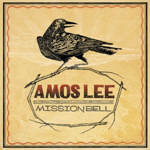 Amos Lee, Mission Bell