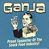 BCreative Ganja Proud Supporter Of The Snack Food Industry (Officially Licensed) Poster Small 12 X 12 Inches