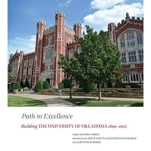 Path to Excellence: Building the University of Oklahoma, 1890–2015 Lovett, John