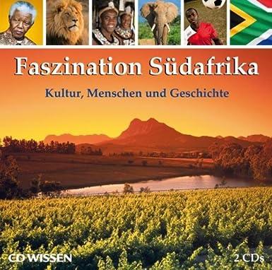 Faszination Südafrika – Kultur, Menschen und Geschichte