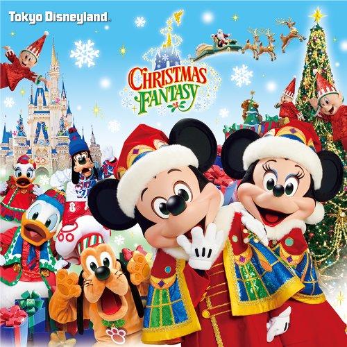 東京ディズニーランド(R) クリスマス・ファンタジー 2013