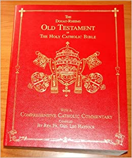 The Holy Bible, Douay