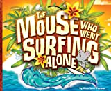 Mouse Who Went Surfing Alone