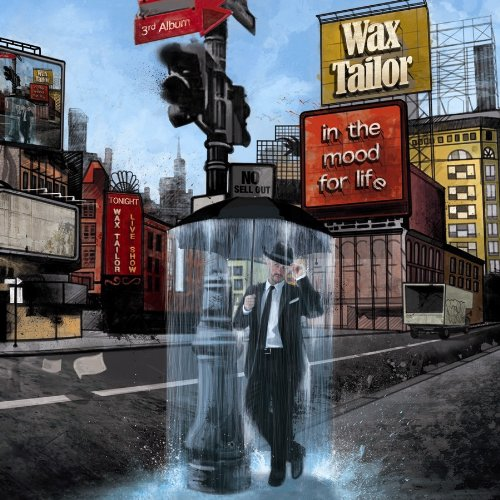 Original cover art for Wax Tailor's In the Mood for Life which is a mess of bad photoshop and wanton thoughtless typography