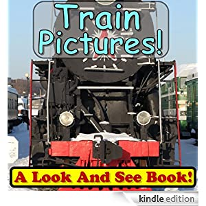 101 Train Pictures! Wow! Look At Incredible Train Photos! (Over 101+ Photos of Trains!) (Just Photos, No Words!)