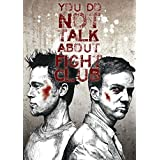 Graphic Art Poster - Fight Club Quote - You Do Not Talk About The Fight Club - Hollywood Collection - Movie Poster Collection - Small Size Unframed A3 Size Poster (12 Inches X 17 Inches) For Home And Office Interior Decoration By Tallenge