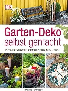 Garten-Deko selbst gemacht: DIY-Projekte aus Weide, Beton