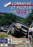 Connaître et piloter son 4x4 N°2 - Sport Loisirs - Pilotage 4x4 tout terrain