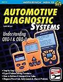 Automotive Diagnostic Systems: Understanding OBD-I & OBD-II (S-A Design Workbench Series)