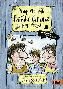 Familie Grunz hat Ärger (Philip Ardagh)