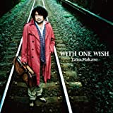 WITH ONE WISH (CD+DVD)(数量限定盤)