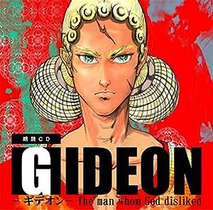 GIDEON The man whom God disliked/小説朗読