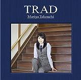 TRAD(初回限定盤) (DVD付) - 竹内まりや