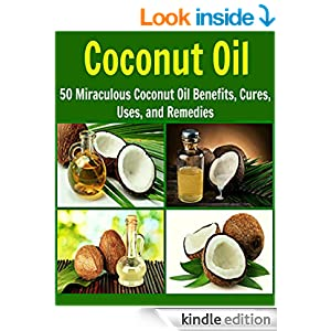 FREE Coconut Oil: 50 Miraculou...