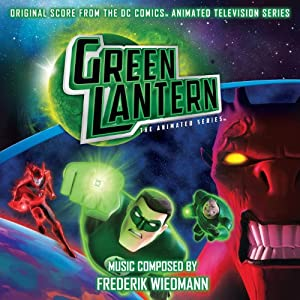 Green Lantern: The Animated Series Soundtrack Announced
