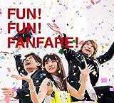FUN! FUN! FANFARE! (初回生産限定盤) - いきものがかり