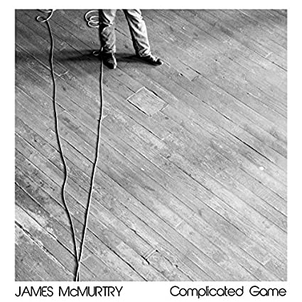 Complicated Game, James McMurtry