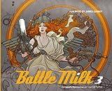 Battle Milk vol. 3 <9人のコンセプトアーティストによるストーリーテリング>