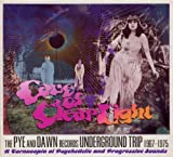 Cave of Clear Light: The Pye and Dawn Records Underground Trip 1967 - 1975