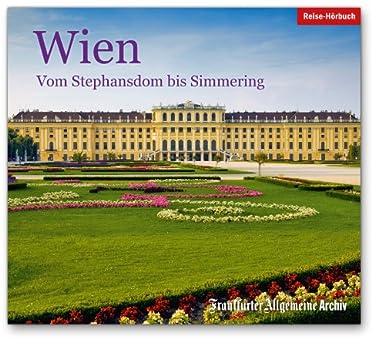 Wien: Vom Stephansdom bis Simmering