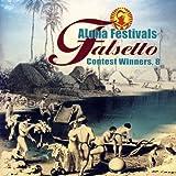 Aloha Festivals Falsetto Contest Winners, Vol. 8 / Hula Records