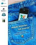 Mobile Websites mit Joomla! (German Edition)