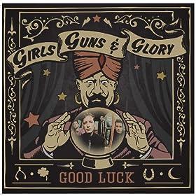 Girls Guns and Glory