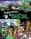 Aujourd\'hui le Brésil par  Casterman